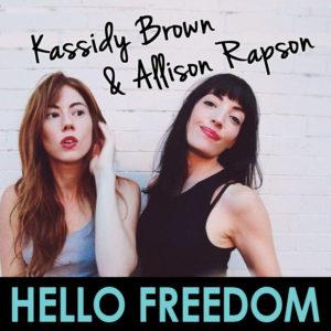 Kassidy Brown & Allison Rapson on Hello Freedom with Terri Cole