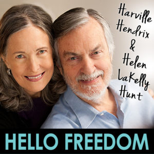 Harville Hendrix & Helen LaKelly Hunt on Hello Freedom with Terri Cole