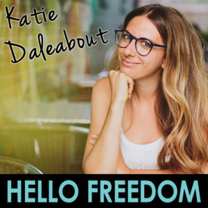 Katie Daleabout on Hello Freedom with Terri Cole