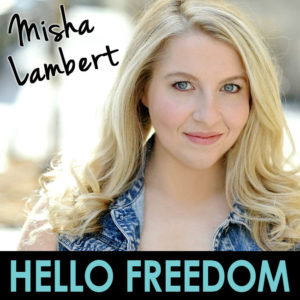 Misha Lambert on Hello Freedom with Terri Cole