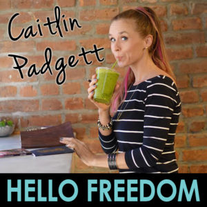 Caitlin Padgett on Hello Freedom with Terri Cole