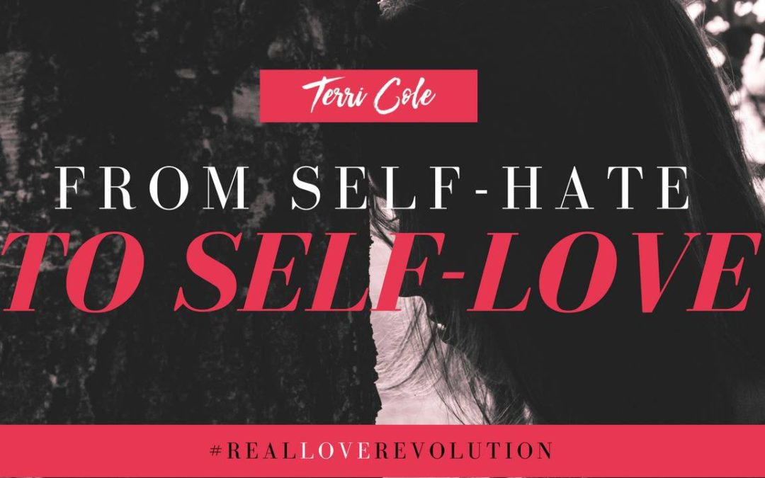 How to Journey From Self-Hate to Self-Love