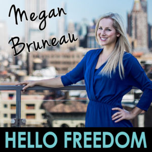 Megan Bruneau on Hello Freedom with Terri Cole