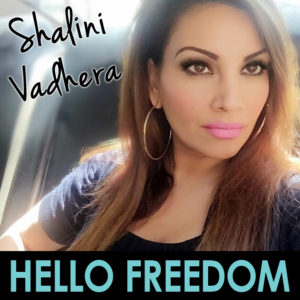 Shalini Vadhera on Hello Freedom with Terri Cole