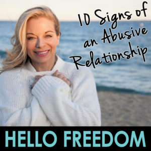 10 Signs of an Abusive Relationship on Hello Freedom with Terri Cole