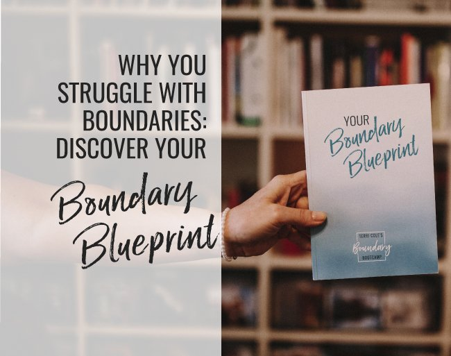 What is your boundary blueprint terri cole 21 aug what is your boundary blueprint malvernweather Choice Image