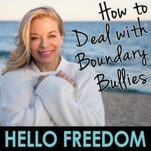 How to Deal with Boundary Bullies on Hello Freedom with Terri Cole