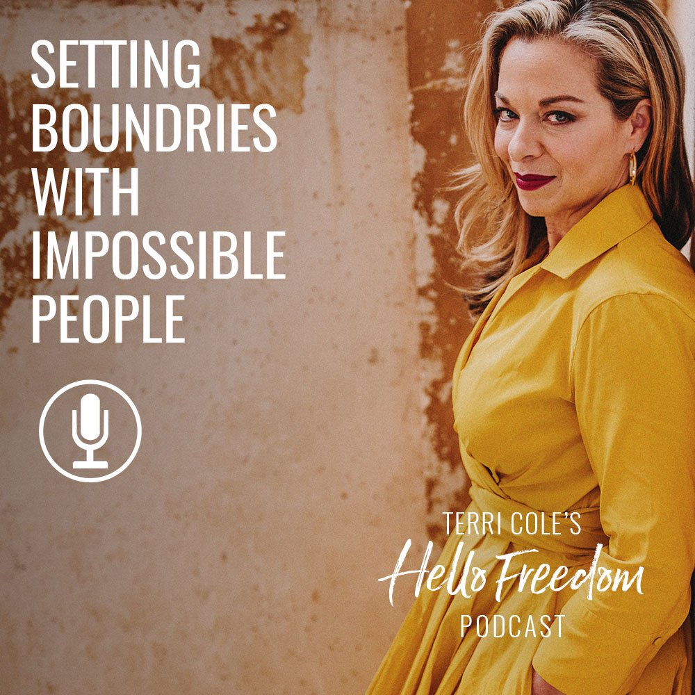 setting boundaries with impossible people