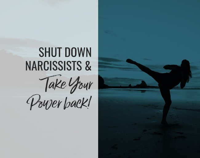 Boundary Tools to Shut Down Narcissists & Take Your Power Back