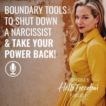 Boundary Tools to Shut Down a Narcissist & Take Your Power Back on Hello Freedom with Terri Cole