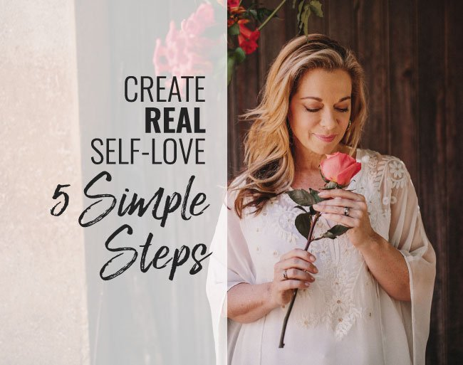 Create Real Self-Love