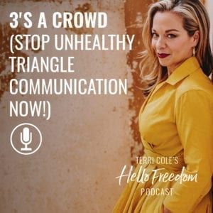 3's a Crowd on Hello Freedom with Terri Cole