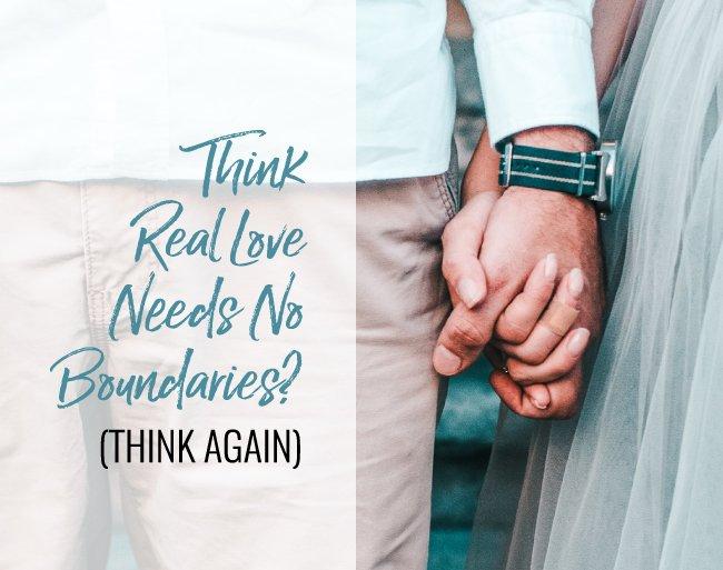 real love boundaries