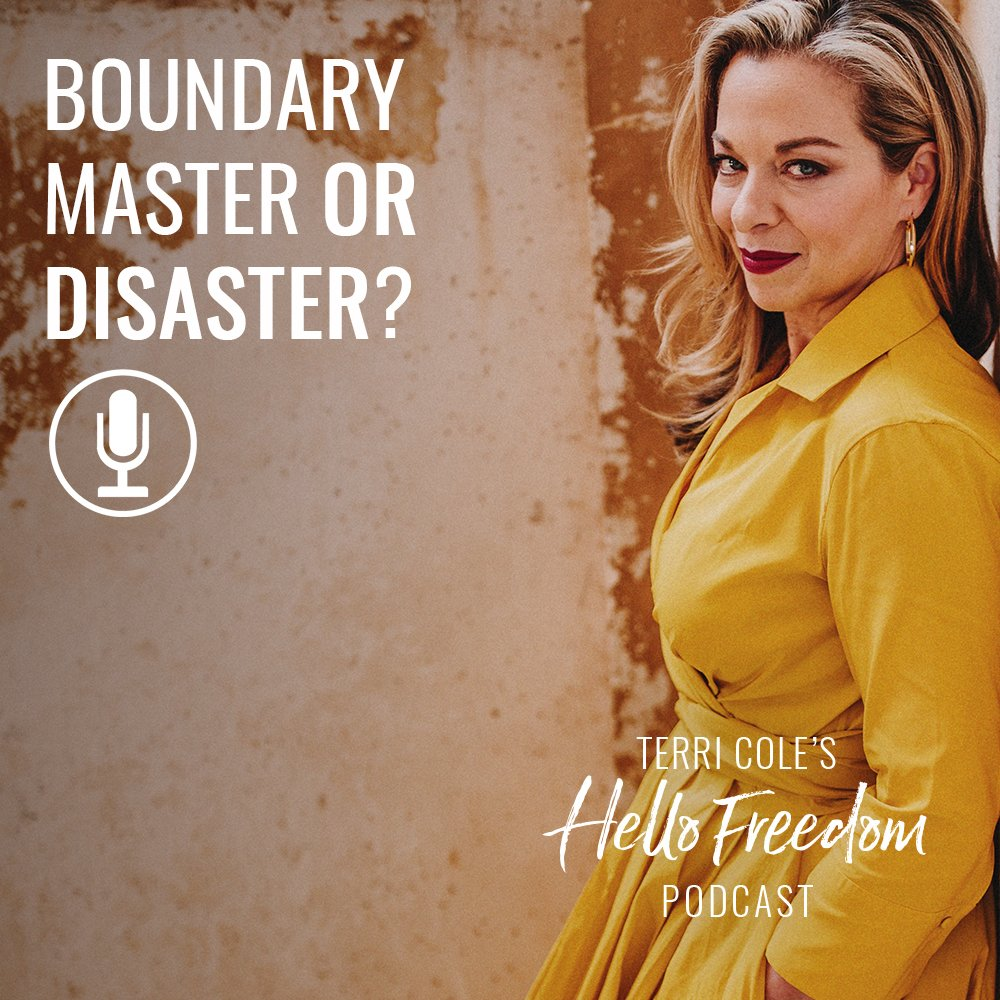 Boundary Master or Disaster? (Take the Quiz) on Hello Freedom with Terri Cole