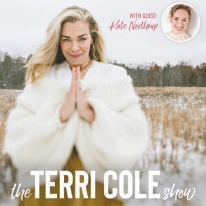 Kate Northrup on The Terri Cole Show