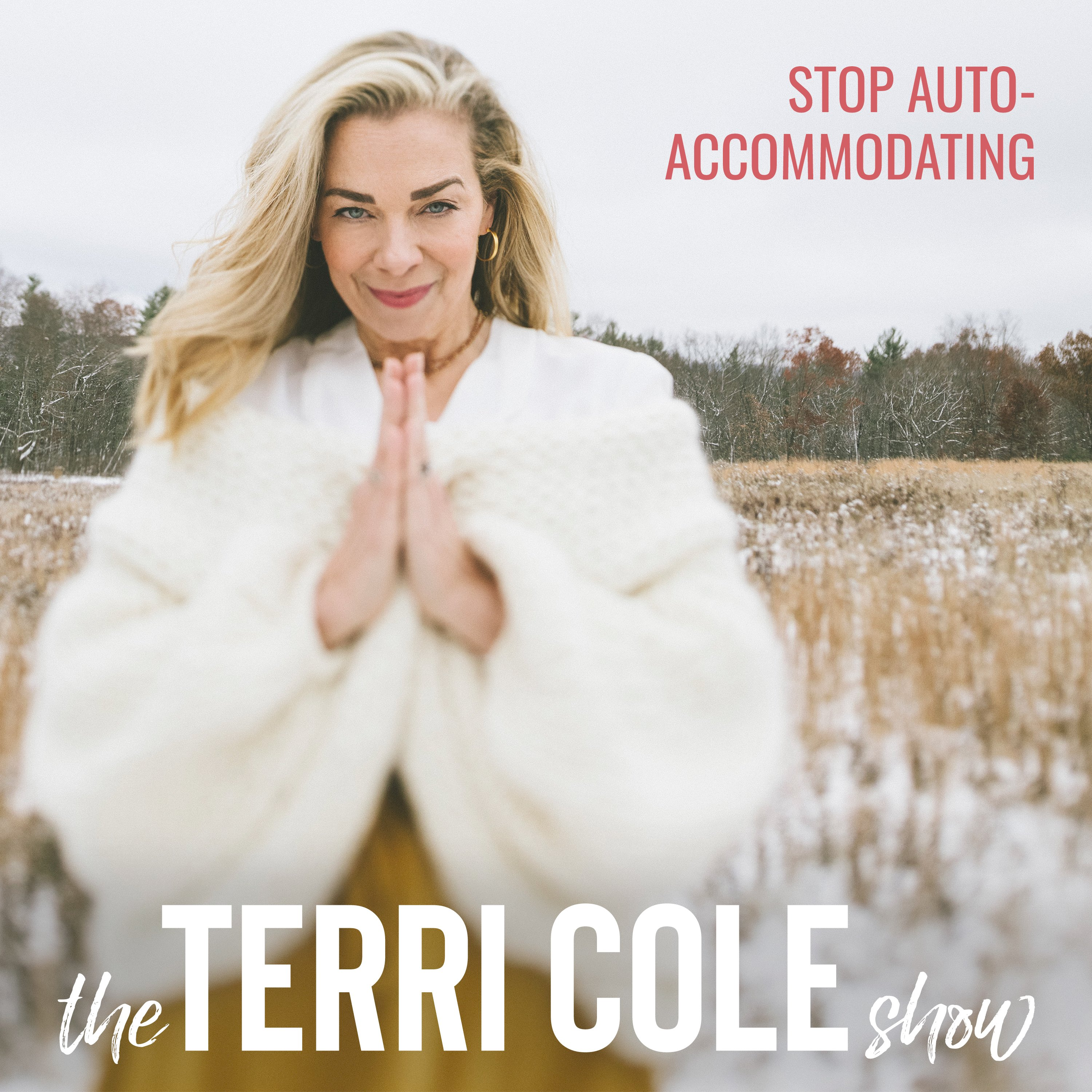 Stop Auto-Accommodating on The Terri Cole Show